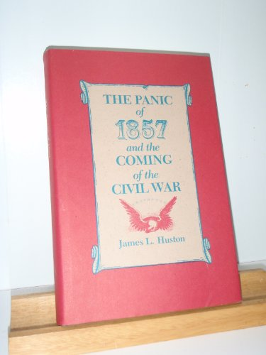 9780807113684: Panic of 1857 and the Coming of the Civil War