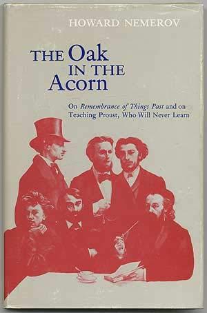 The Oak in the Acorn : On: Howard Nemerov