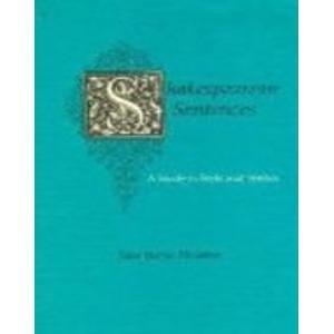 Shakespearean Sentences: A Study in Style and Syntax: John Porter Houston