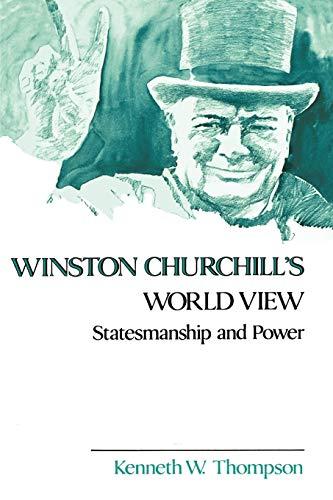 9780807114193: Winston Churchill's World View: Statesmanship and Power