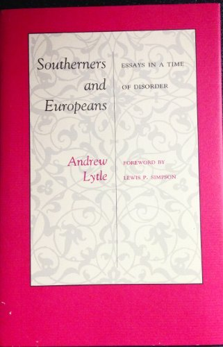 9780807114209: Southerners and Europeans: Essays in a Time of Disorder (Library of Southern Civilization)