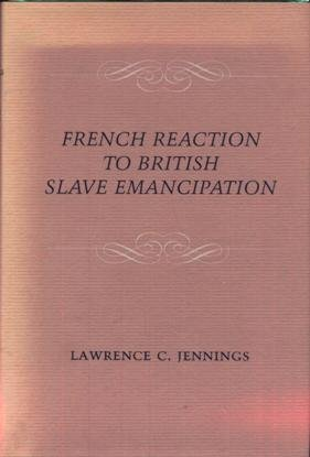French Reaction to British Slave Emancipation