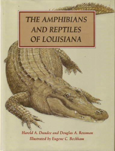 9780807114360: The Amphibians and Reptiles of Louisiana