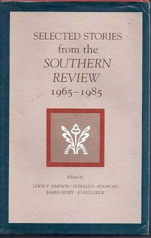 9780807114438: Selected Stories from the Southern Review, 1965-1985