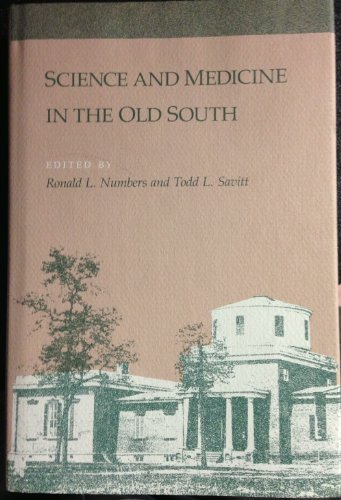 9780807114643: Science and Medicine in the Old South