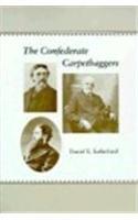 9780807114704: The Confederate Carpetbaggers