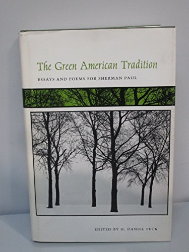 The Green American Tradition: Essays and Poems for Sherman Paul