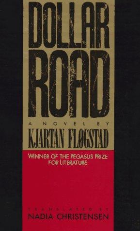 9780807115251: Dollar Road: A Novel (English and Norwegian Edition)