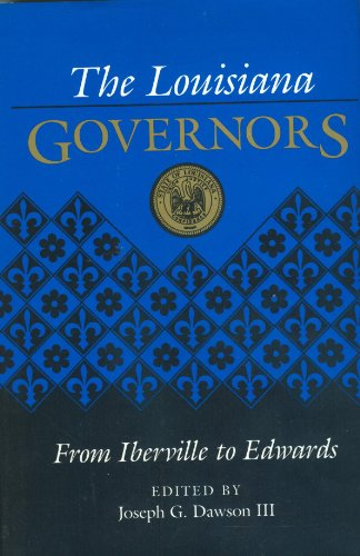 9780807115275: The Louisiana Governors: From Iberville to Edwards