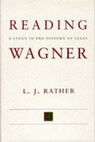 9780807115572: Reading Wagner: A Study in the History of Ideas