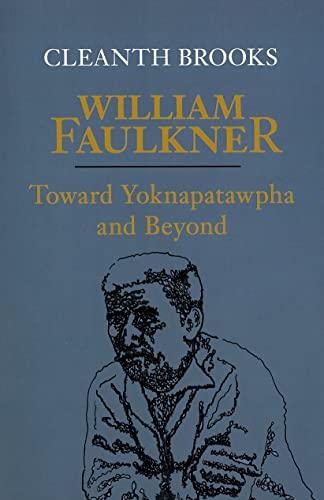 9780807116029: William Faulkner: Toward Yoknapatawpha and Beyondl