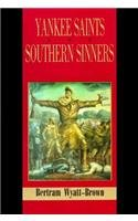 9780807116074: Yankee Saints and Southern Sinners