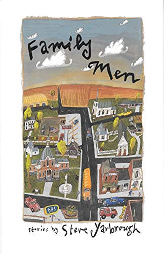 Family Men: Stories [Hardcover] by Yarbrough, Steve: Steve Yarbrough