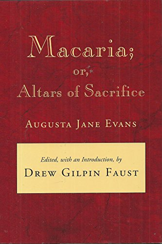 9780807116616: Macaria, Or, Altars of Sacrifice (Southern Literary Studies)