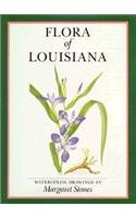 Flora of Louisiana: Watercolor Drawings (Hardcover): Margaret Stones