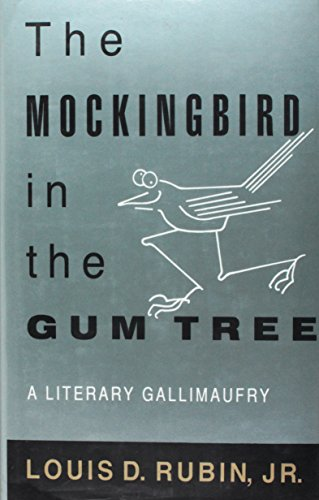 The Mockingbird in the Gum Tree: A: Louis Decimus Rubin
