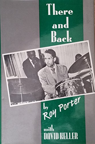 9780807116890: There and Back: The Roy Porter Story