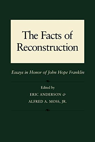 9780807116913: Facts of Reconstruction, Race, and Politics