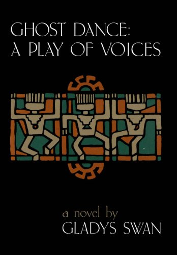 9780807117064: Ghost Dance: A Play of Voices: A Novel