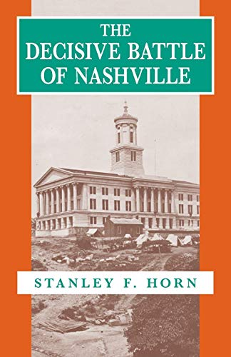 9780807117095: The Decisive Battle of Nashville: Transforming French Ideas of Femininity in the Third Republic