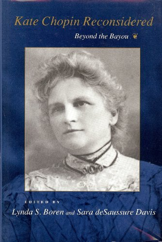 9780807117217: Kate Chopin Reconsidered: Beyond the Bayou (Southern Literary Studies)