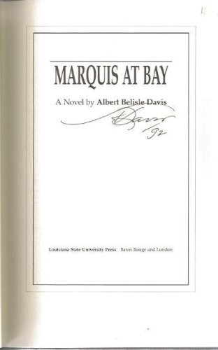 Marquis at Bay: Davis, Albert Belisle