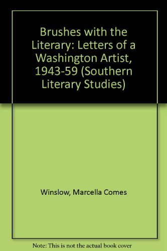 Brushes With the Literary: Letters of a: Winslow, Marcella Comes