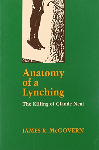9780807117668: Anatomy of a Lynching: The Killing of Claude Neal