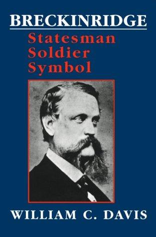 9780807118054: Breckinridge: Statesman, Soldier, Symbol (Southern Biography Series)