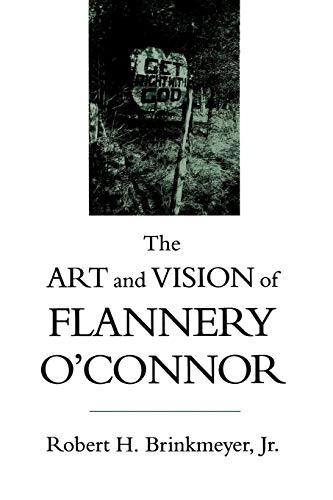 9780807118535: The Art and Vision of Flannery O'Connor (Southern Literary Studies)