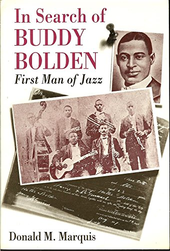 9780807118573: In Search of Buddy Bolden: First Man of Jazz