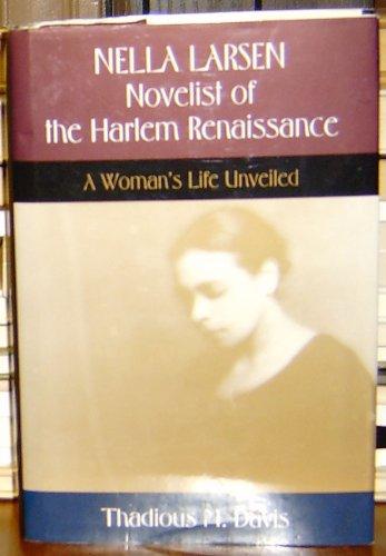 Nella Larsen: Novelist of the Harlem Renaissance: Davis, Thadious M.