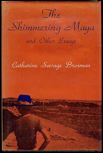 9780807118740: The Shimmering Maya and Other Essays