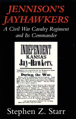 9780807118832: Tennison's Jayhawkers: A Civil War Cavalry Regiment and Its Commander (Civil War Paperbacks)