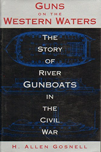 9780807118900: Guns on the Western Waters: The Story of River Gunboats in the Civil War (Civil War Paperbacks)