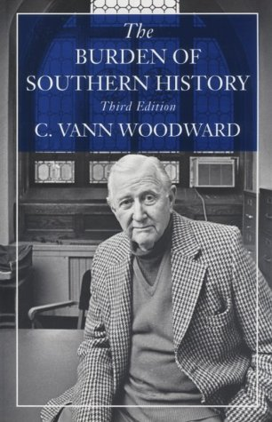 9780807118917: The Burden of Southern History