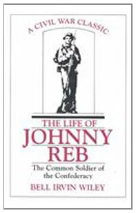 9780807119099: The Life of Johnny Reb: The Common Soldier of the Confederacy