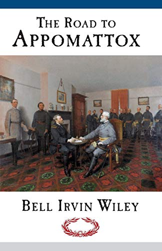 9780807119112: Road To Appomattox