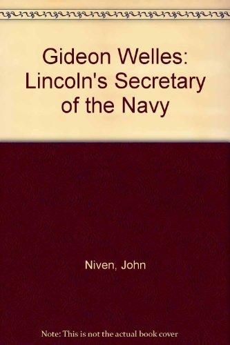 9780807119129: Gideon Welles: Lincoln's Secretary of the Navy