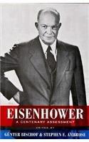 Eisenhower : A Centenary Assessment: Bischof, Gunter; Ambrose, Stephen E.