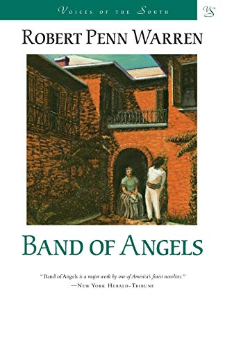 Band of Angels: A Novel (Voices of the South) (0807119466) by Robert Penn Warren