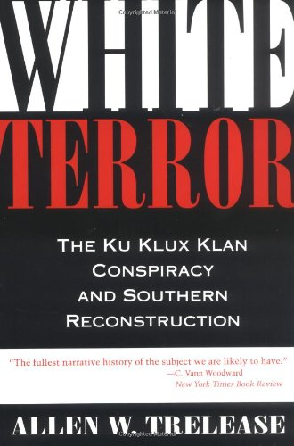 9780807119532: White Terror: The Ku Klux Klan Conspiracy and Southern Reconstruction