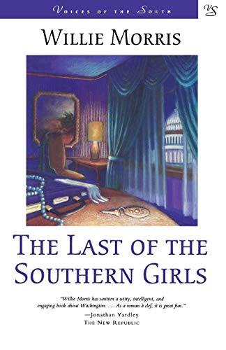 9780807119563: The Last of the Southern Girls (Voices of the South)