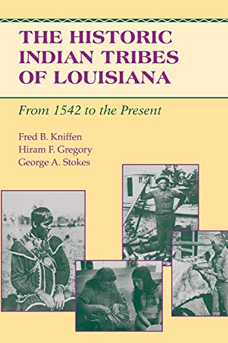 9780807119631: The Historic Indian Tribes of Louisiana: From 1542 to the Present Louisiana