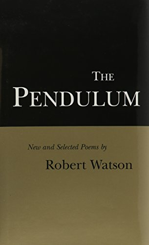 The Pendulum: New and Selected Poems. (SIGNED)