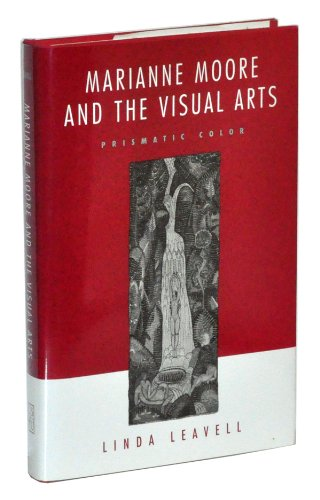 9780807119860: Marianne Moore and the Visual Arts: Prismatic Colour