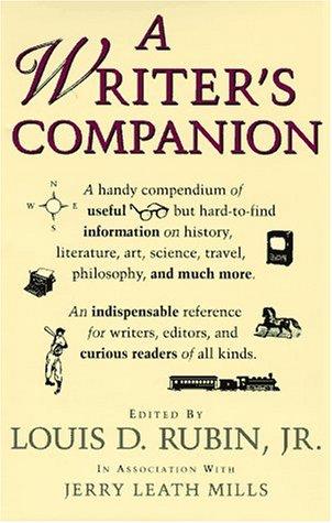 A Writer's Companion: Rubin, Louis D. Jr., Editor