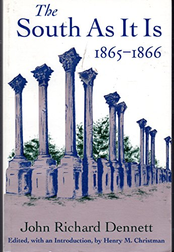 9780807119983: The South As It Is 1865-1866
