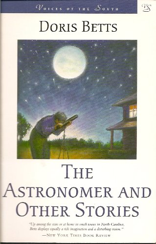 9780807120101: The Astronomer and Other Stories (Voices of the South)