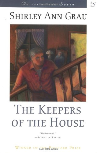 9780807120316: The Keepers of the House (Voices of the South)